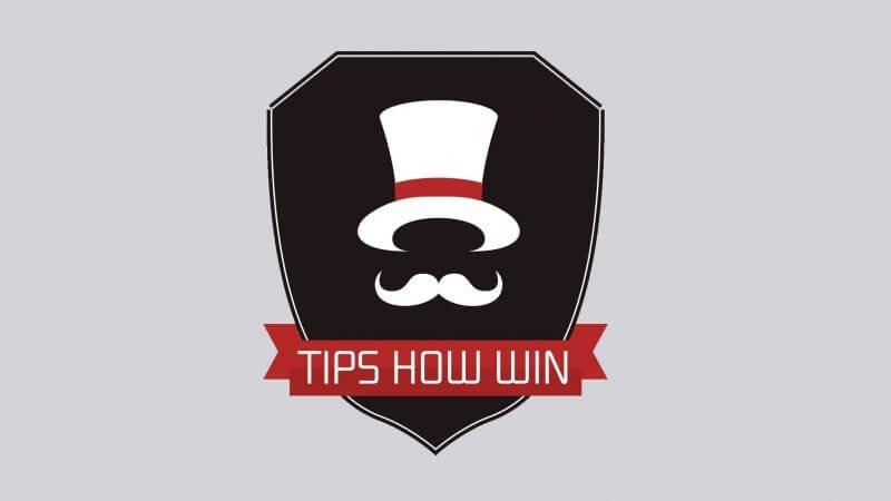 TIPS HOW WIN